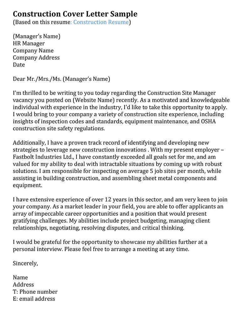 construction manager cover letter My own manager, for example, told me that cover letters are really important to her when hiring for a new position and she looks for unique things in them one important thing for our cover letters is to convey that you love video games because i work for a video game developer.
