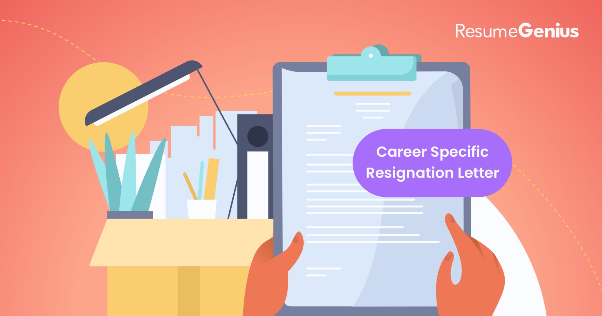 Career-Specific Resignation Letters | Teacher, Nurse, & More